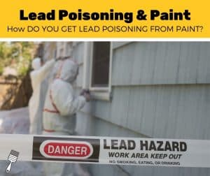 how do you get lead poisoning from paint (1)