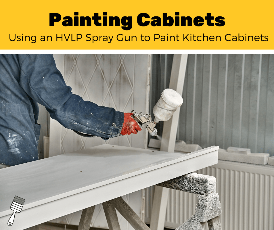Using an HVLP spray gun to paint cabinets