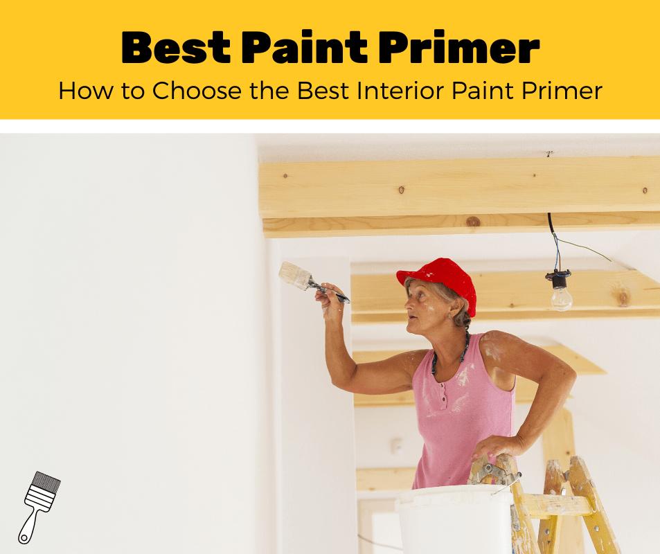 Best Interior Paint Primer