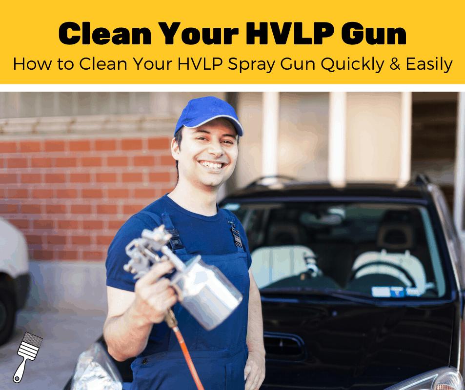 Man preparing to clean an HVLP spray gun