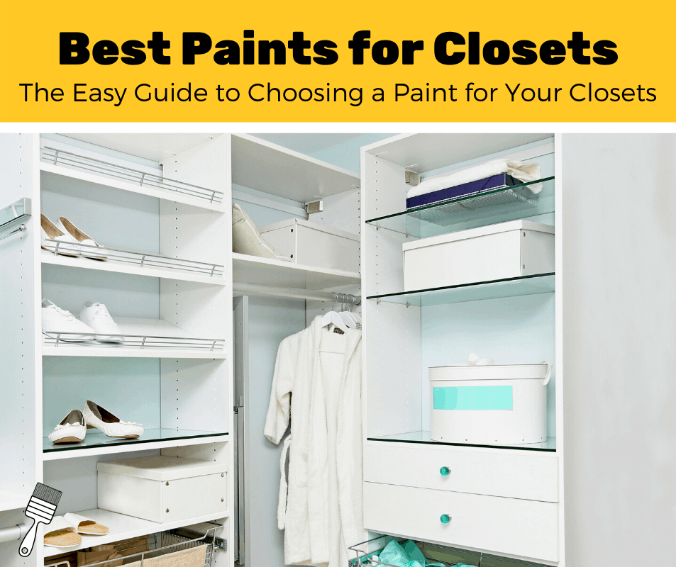 Best Paints for Closets