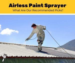 top best airless paint sprayer reviewed