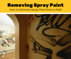 How to Remove Spray Paint from a Wall