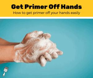 Get Primer Off Hands