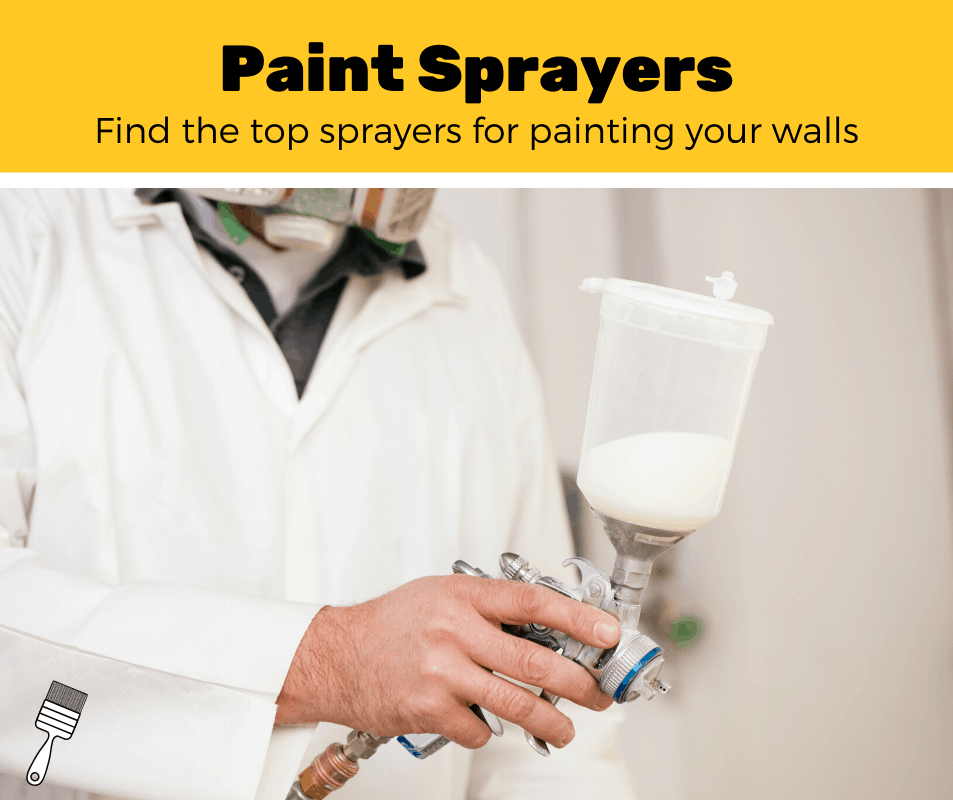 Top 5 Best Paint Sprayers for Walls (2020 Review)