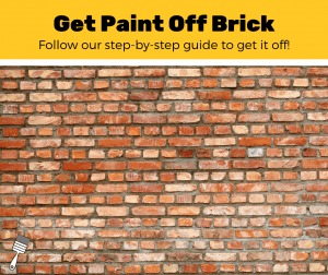 How to Remove Paint From Brick (5 Easy Steps)