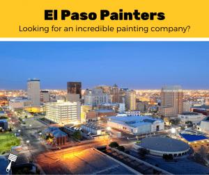 Top 5 Best Painters In El Paso, Texas (2020 Review)
