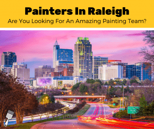 Top 5 Best Painters In Raleigh, North Carolina (2020 Review)