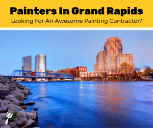 Top 5 Painters In Grand Rapids, Michigan (2020 Review)