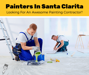 Top 5 Best Painters In Santa Clarita (2020 Review)