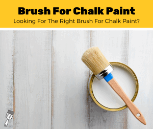 Top 5 Best Paint Brushes For Chalk Paint (2020 Review)