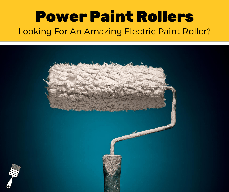 Top 5 Best Electric Power Paint Roller (2020 Review)