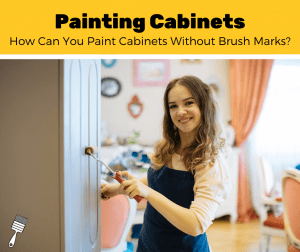 How To Paint A Door Without Brush Marks? (7-Step Guide)
