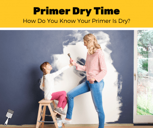How Long Should Primer Dry Before Painting? (3-Step Guide)