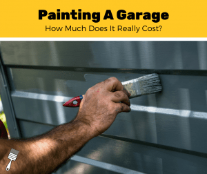 How Much Does It Cost To Paint A Garage? (2020 Estimates)