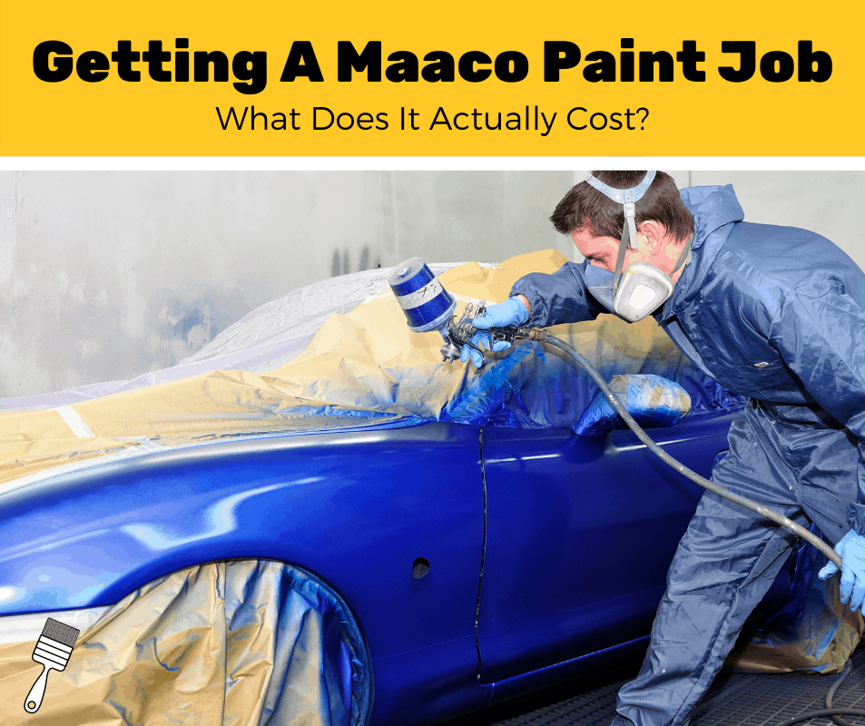 How Much Does A Maaco Paint Job Cost? (2020 Estimates)