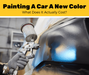How Much Does It Cost To Paint A Car A Different Color? (2020 Estimates)