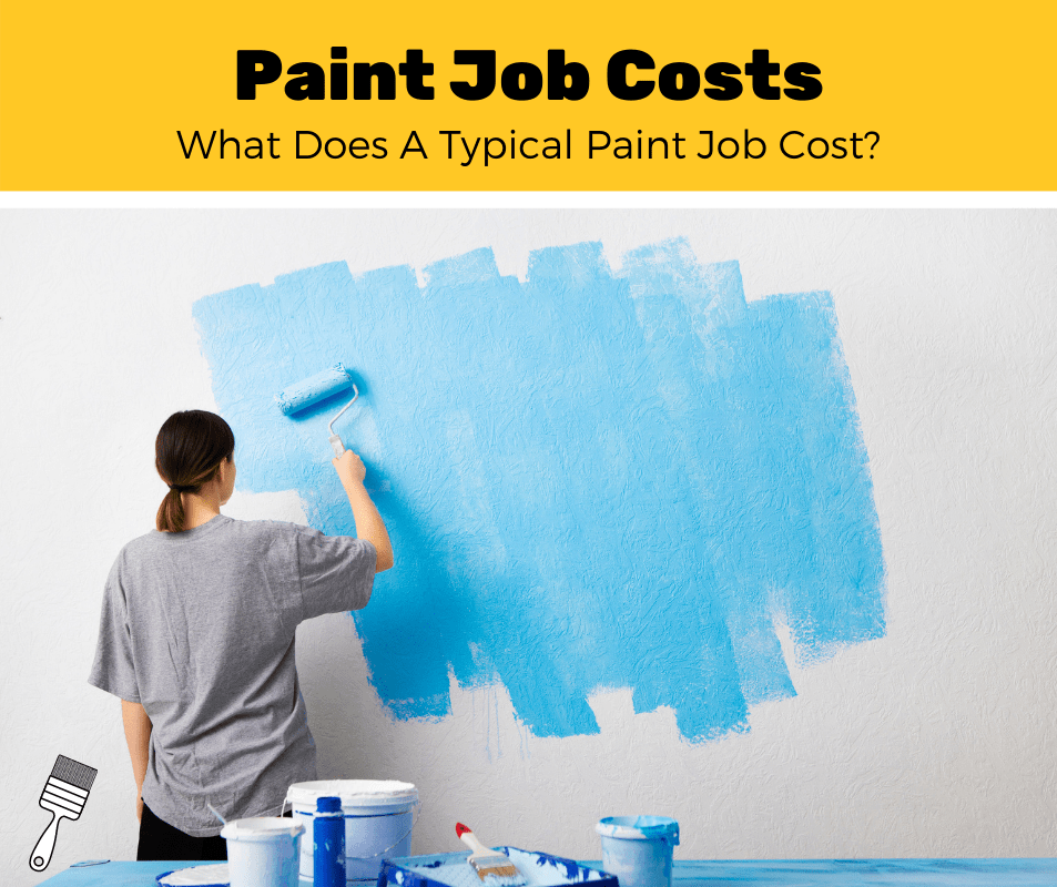 How Much Does A Paint Job Cost? (2020 Estimates)