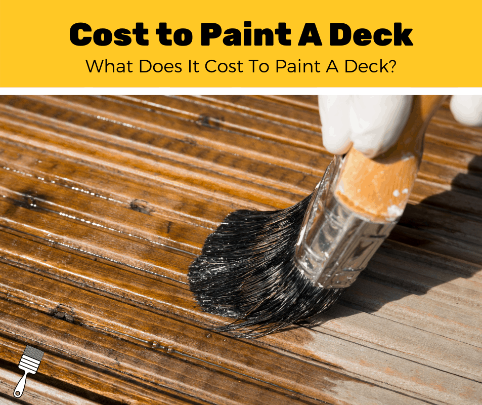 How Much Does It Cost To Paint A Deck? (2020 Estimates)