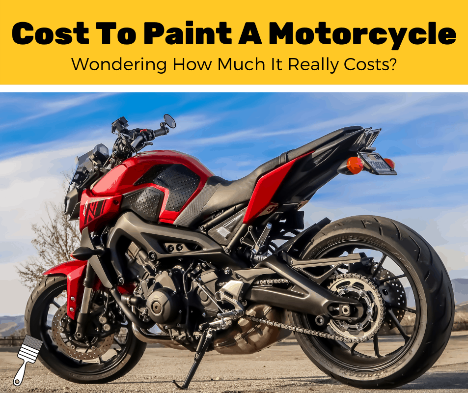 How Much Does It Cost To Paint A Motorcycle? (2020 Estimates)
