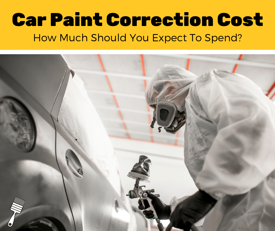 How Much Does Paint Correction Cost? (2020 Estimates)