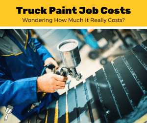 How Much Does A Paint Job Cost On A Truck? (2020 Estimates)