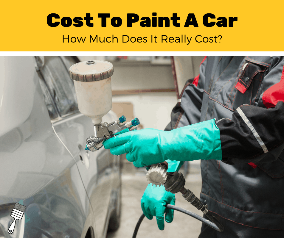 How Much Does It Cost To Paint A Car? (2020 Estimates)