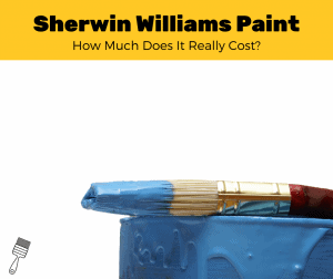How Much Does Sherwin Williams Paint Cost? (2020 Estimates)