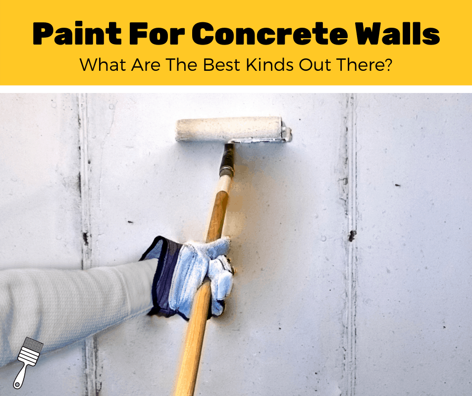 Top 8 Best Paint For Concrete Walls In Basement (2020 Review)