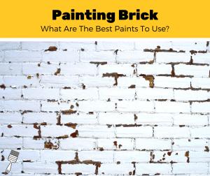 Top 5 Best Paints For Brick (2020 Reviews)