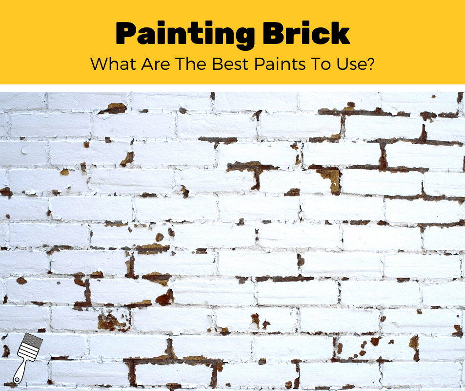 Top 5 Best Paints For Brick (2020 Reviews)