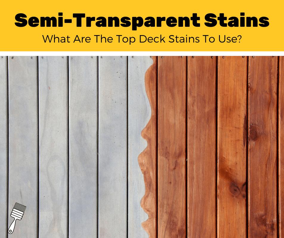 Top 5 Best Semi-Transparent Deck Stains (2020 Reviews)