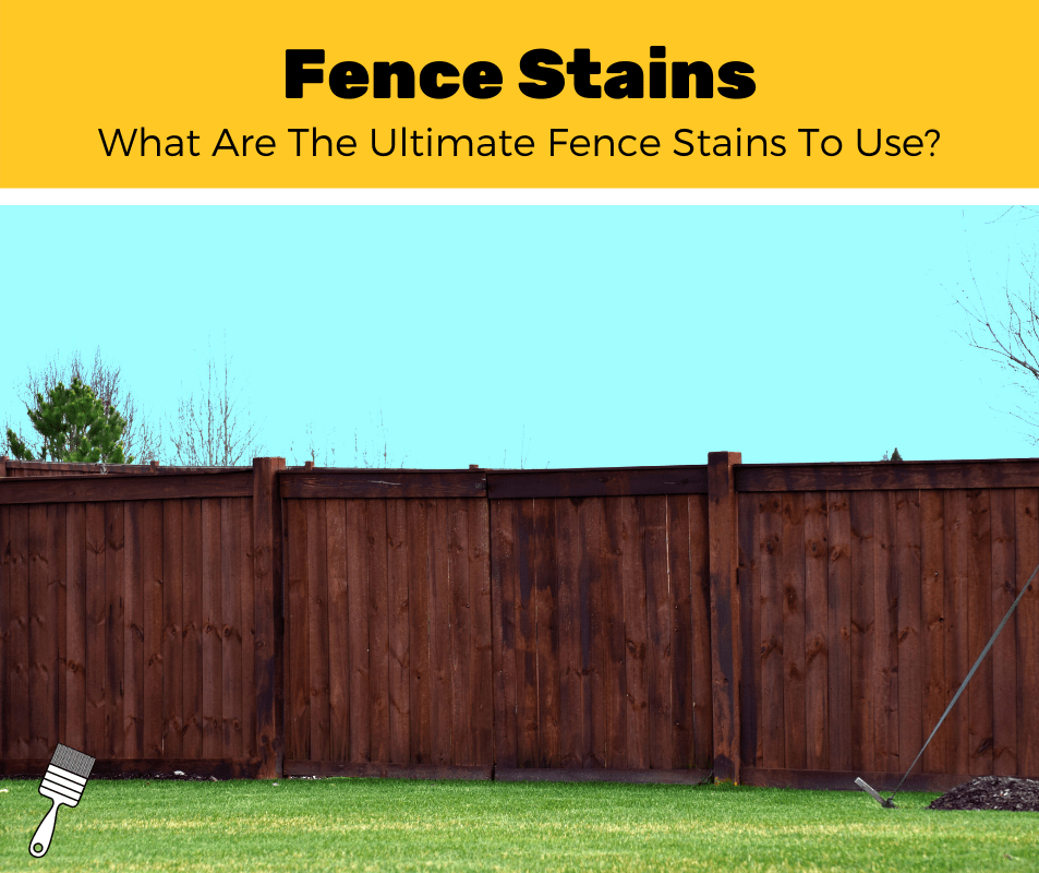 Top 5 Best Fence Stains (2020 Reviews)