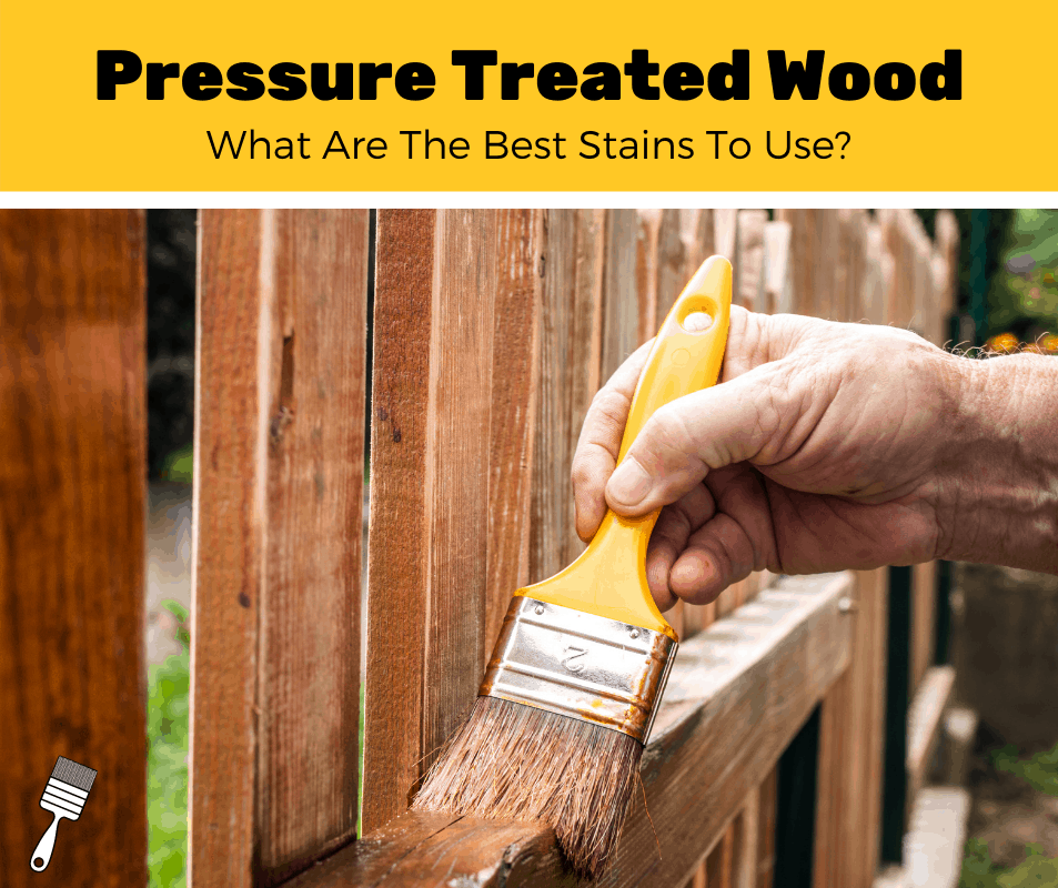 Pressure Treated Wood: What Are The Best Stains To Use?