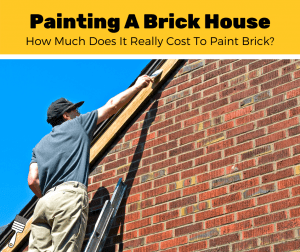How Much Does It Cost To Paint A Brick House? (2020 Estimates)