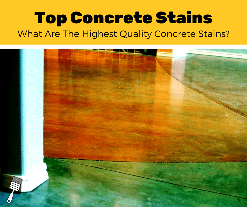 Top 7 Best Concrete Stains For Concrete (2020 Review)