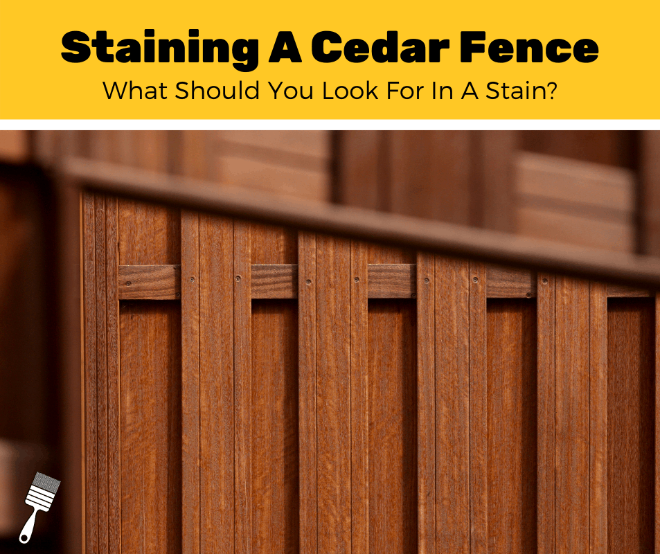 Top 5 Best Stains For Cedar Fences