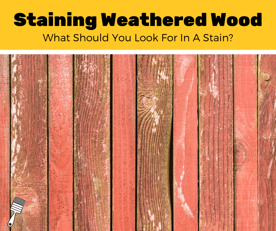 Top 7 Best Deck Stains For Weathered Wood