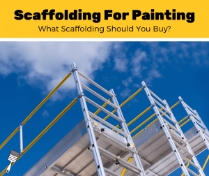 Scaffolding For Painting