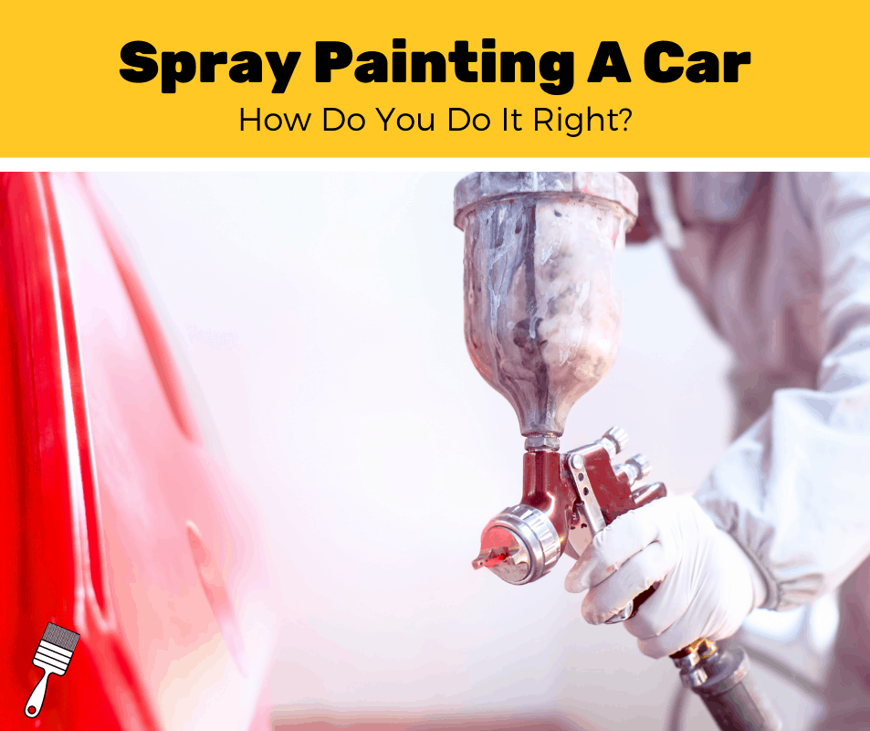 How To Spray Paint A Car? (5-Step Guide)