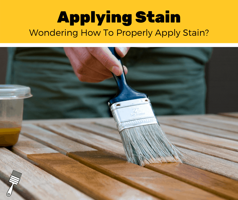 How To Apply Stain? (5-Step Guide)