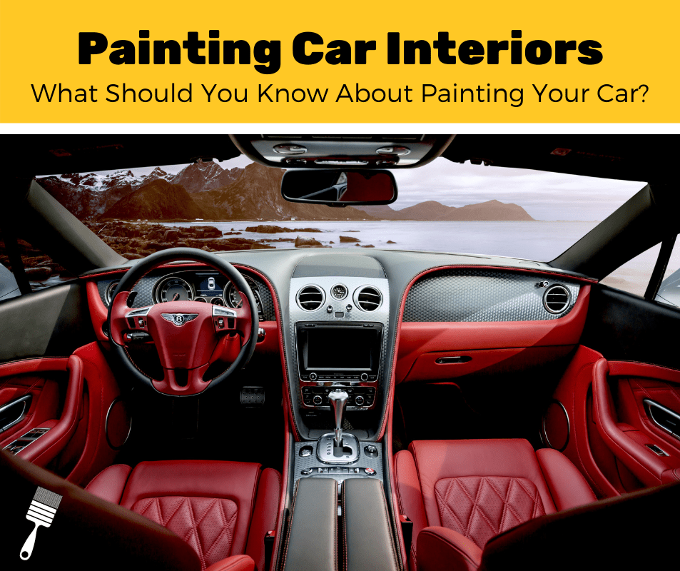 Painting A Car Interior