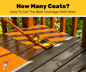 How Many Coats of Stain?