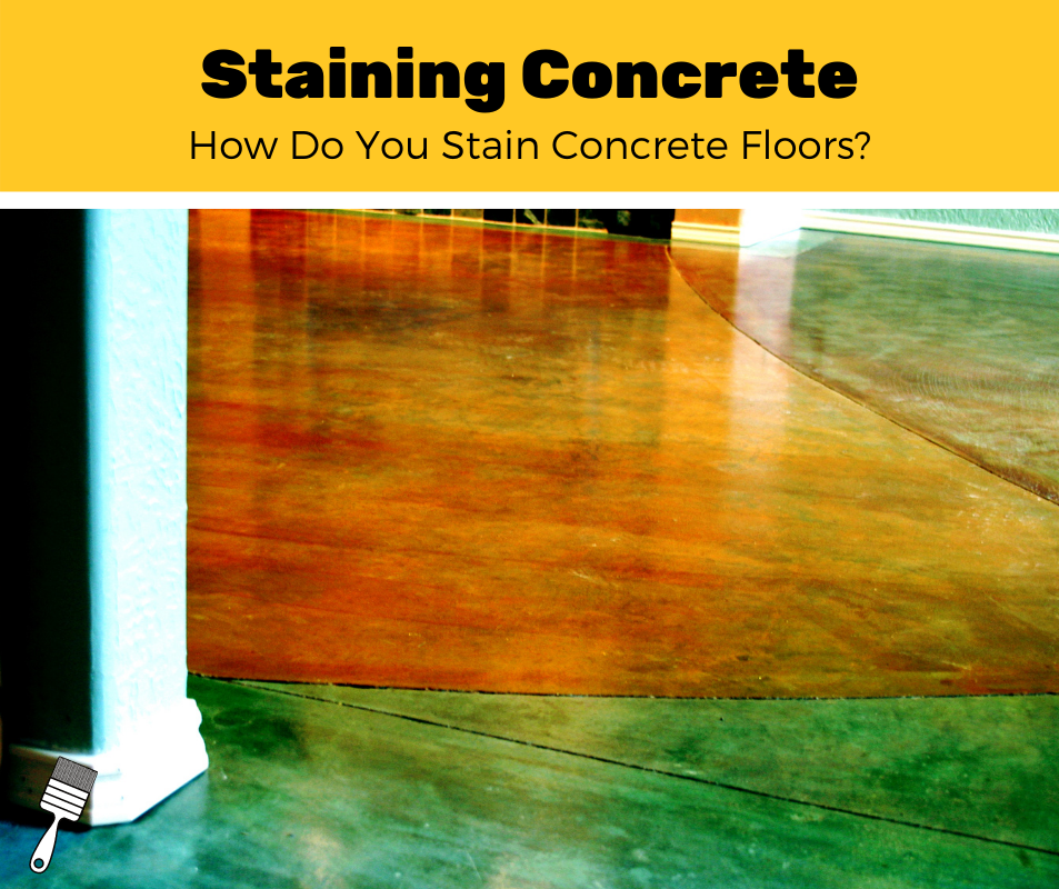 How To Stain Concrete Floors?