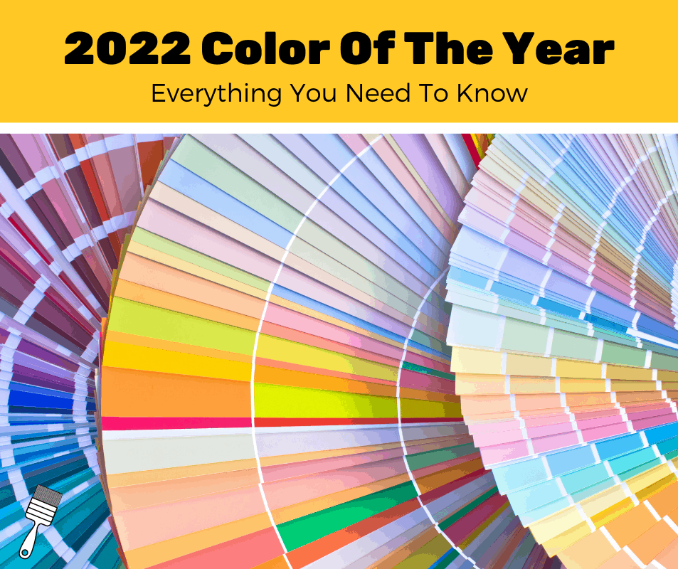 Everything You Need To Know About the 2022 Color of the Year